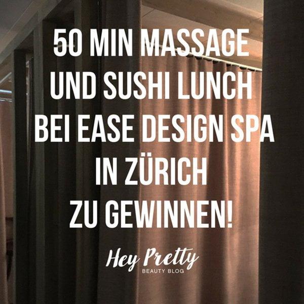 Massage und Sushi Lunch bei Ease Design Spa in Zürich zu gewinnen (Hey Pretty Beauty Blog)