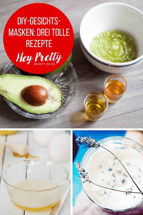 DIY-Gesichtsmasken: Drei tolle Rezepte zum Selbermachen auf Hey Pretty Beauty Blog