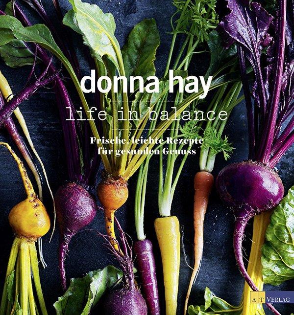 Donna Hay: Life in Balance (AT Verlag 2016), Buchcover