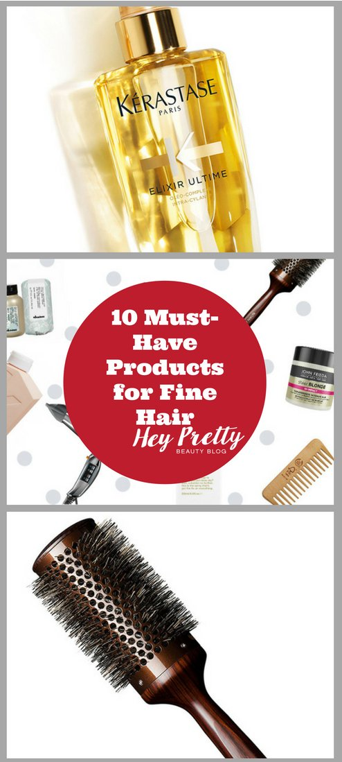 Ten products and tools for fine-haired babes like me!