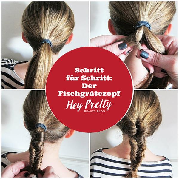 Step by Step: Fischgrätezopf Tutorial (Hey Pretty)