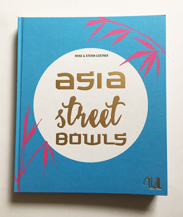 Heike & Stefan Leistner: Asia Street Bowls (Review & Bild Hey Pretty)