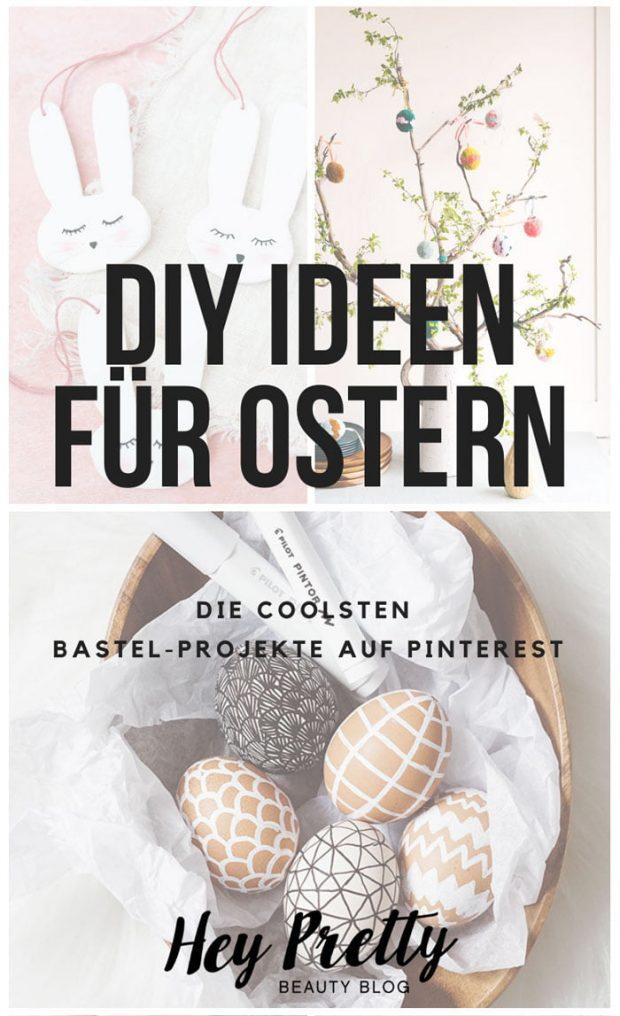 DIY Ideen für Ostern: Die coolsten Projekte auf Pinterest – Der Hey Pretty-Roundup