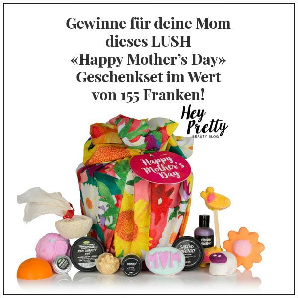 LUSH Mother's Day Geschenkset Verlosung auf Hey Pretty Beauty Blog