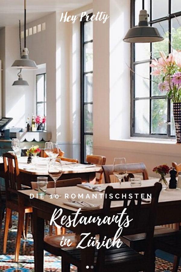 Die 10 romantischsten Restaurants in Zürich – Alle Hey Pretty Lieblingslokale 2020