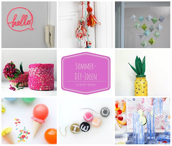 Best of Hey Pretty: DIY Projekte für den Sommer
