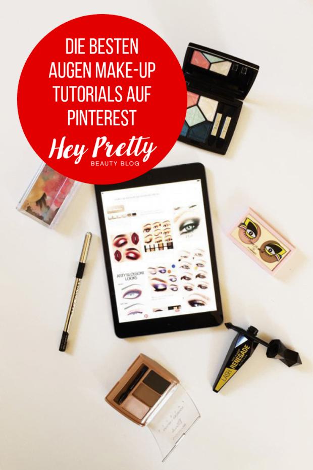 Die besten Augen Make-Up Tutorials auf Pinterest: Die Hey Pretty-Lieblinge