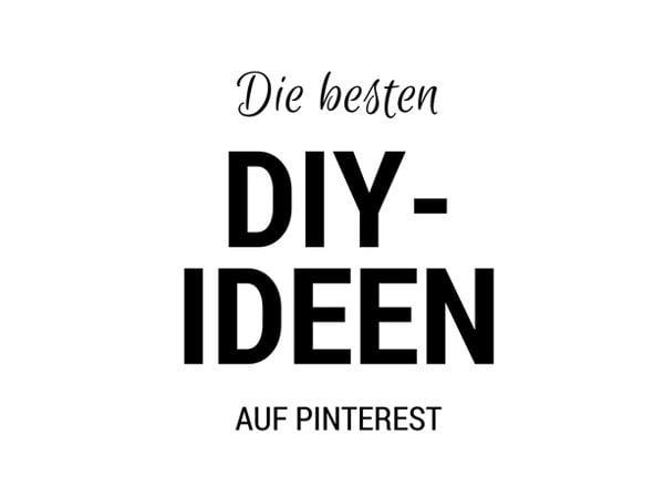 Die besten DIY Ideen auf Pinterest
