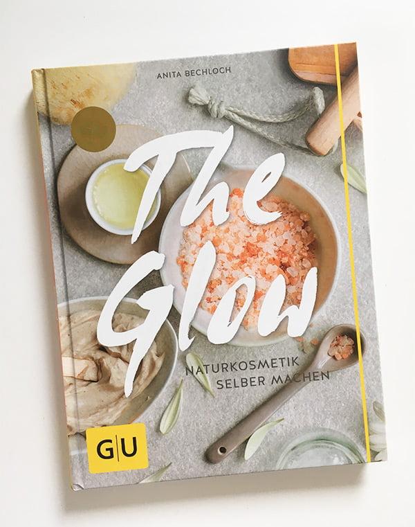 Anita Bechloch: The Glow (Gräfe und Unzer Verlag): Review auf Hey Pretty