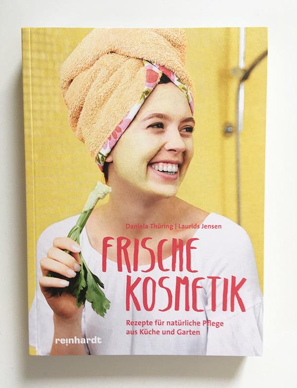 Daniela Thüring: Frische Kosmetik (Reinhardt Verlag): Buchreview auf Hey Pretty Beauty Blog