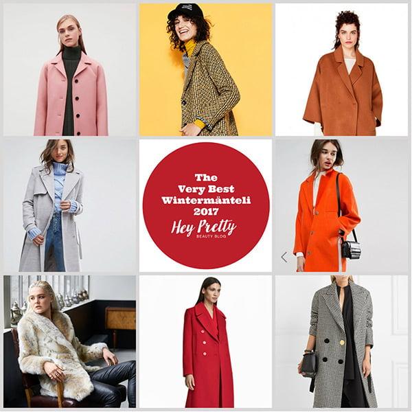 Die schönsten Wintermänteli 2017: Der Hey Pretty Fashion Flash