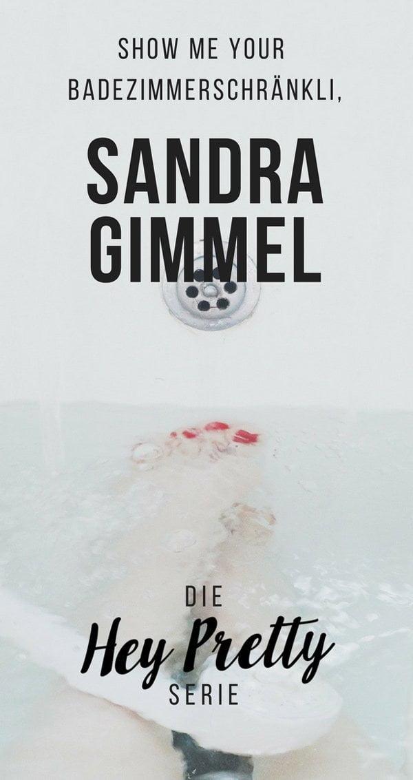 Ein Blick ins Badezimmerschränkli von Beautybloggerin Sandra Gimmel auf Hey Pretty