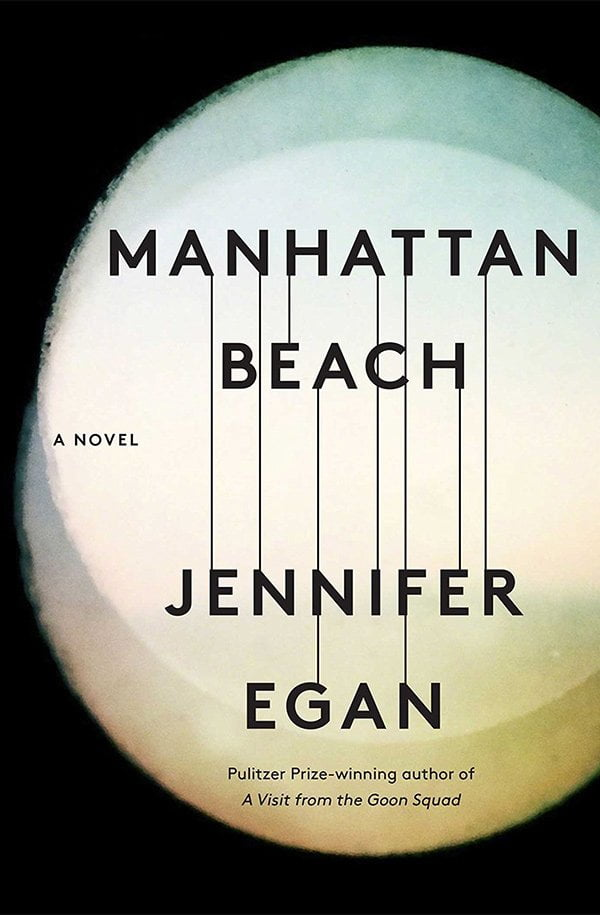 Buchcover Jennifer Egan: Manhattan Beach (Scribner Verlag): Review auf Hey Pretty