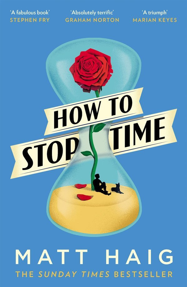 Buchcover Matt Haig: Ho To Stop Time (Wie man die Zeit anhält), Canongate – Buchbesprechung auf Hey Pretty