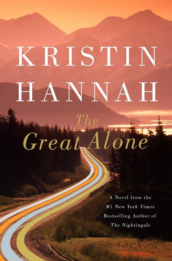 Buchcover Kristin Hannah: The Great Alone (Pan Macmillan Verlag 2018), Buchtipp auf Hey Pretty