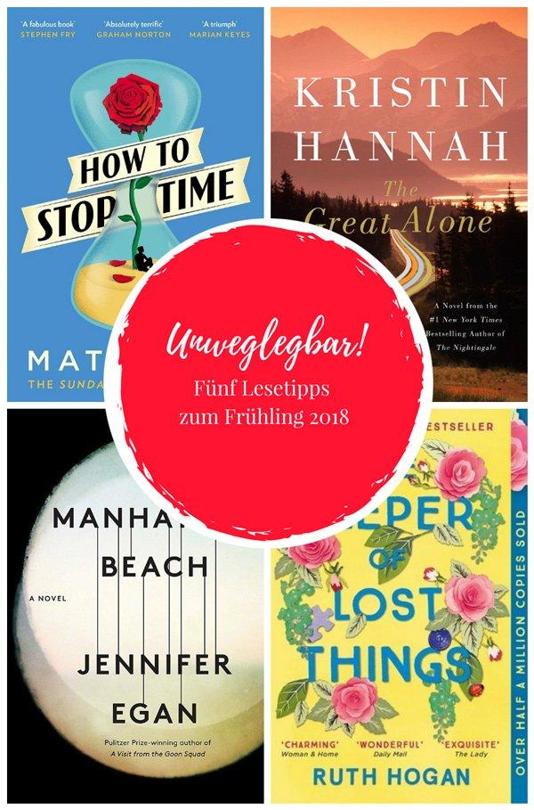 Unweglegbar: Fünf neue Romane zum Frühling 2018 auf Hey Pretty