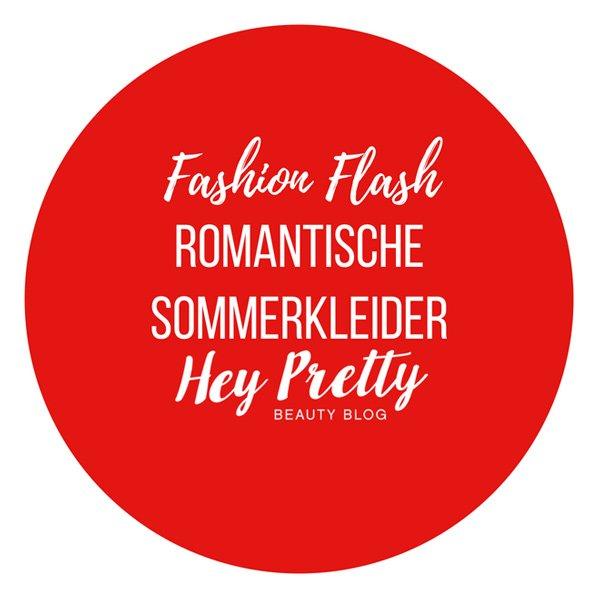 Hey Pretty Fashion Flash: Romantische Sommerkleider