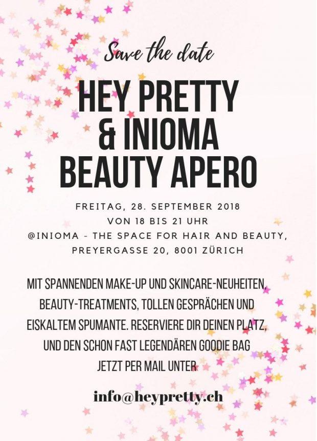 Hey Pretty Beauty Apéro at inioma Zürich: Freitag, 28. September von 18 bis 21 Uhr!
