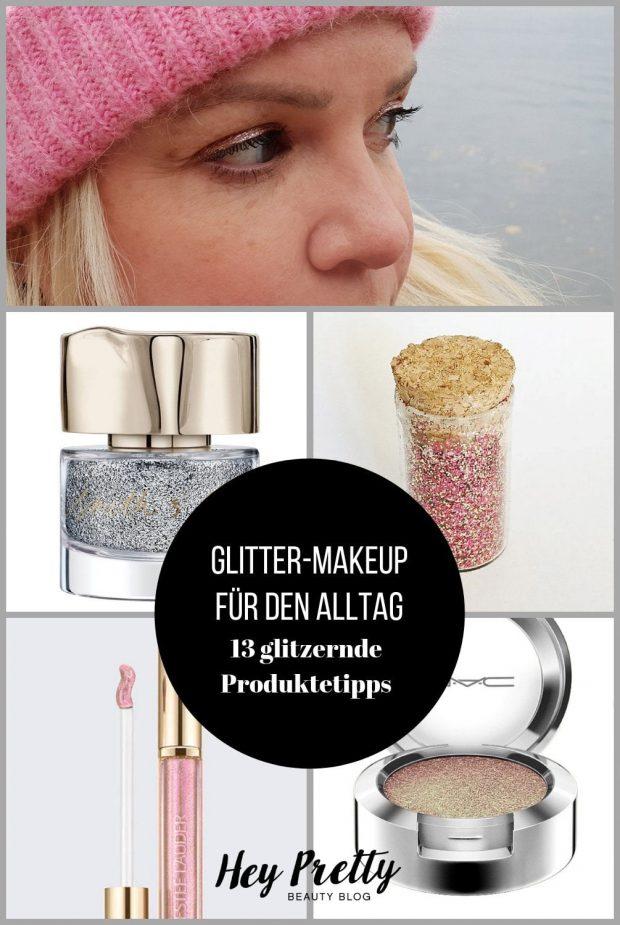Glitter Make-Up: 13 Alltagstaugliche Lieblingsprodukte auf Hey Pretty Beauty Blog
