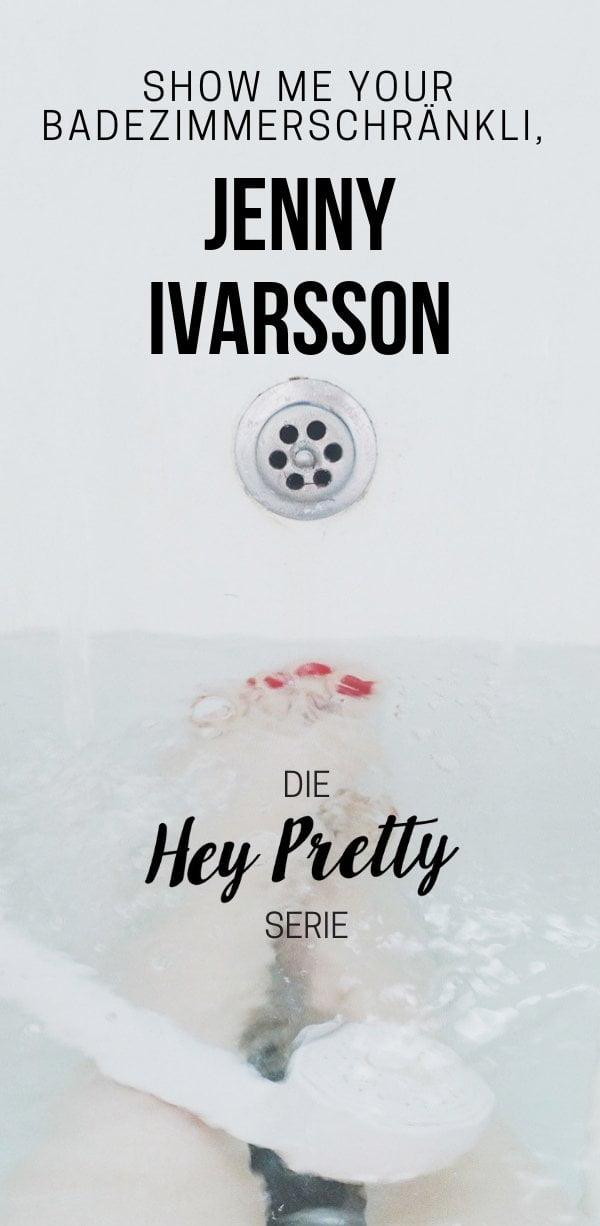 Show Me Your Badezimmerschränkli mit Jenny Ivarsson von Scandinavian Style Blog (Hey Pretty Skincare-Serie)