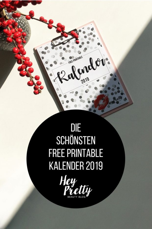 Schöne Free Printable Kalender 2019, inklusive dem Hey Pretty Konfetti Wandkalender gratis