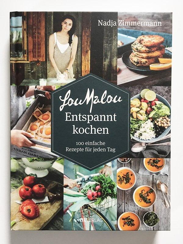 Nadja Zimmermann: LouMalou – Entspannt kochen (AT Verlag 2019), Kochbuch-Review auf Hey Pretty