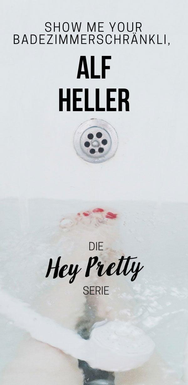 Show Me Your Badezimmerschränkli mit Alf Heller (Hey Pretty Beauty Blog Serie) – echte Männer, echte Pflegeroutinen
