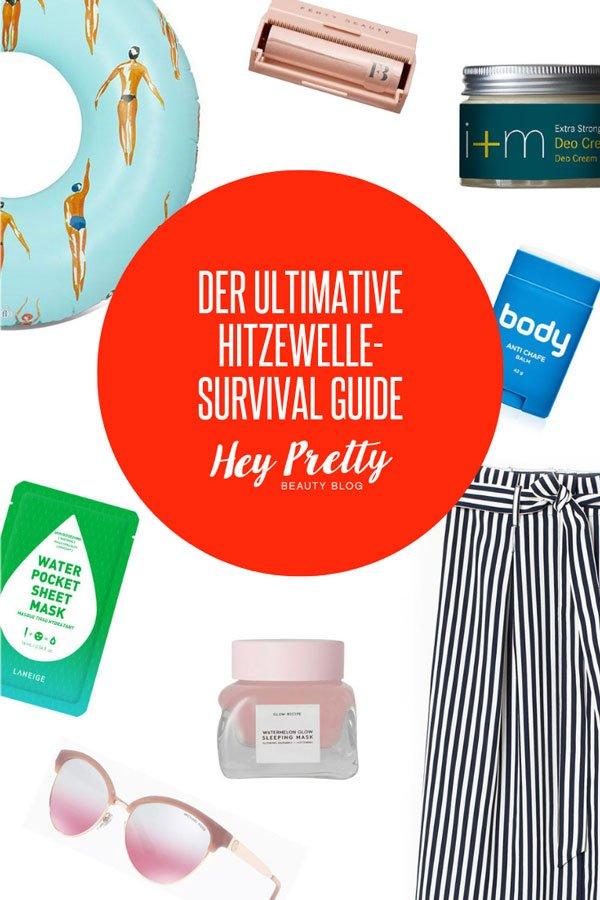 Der ultimative Hitzewelle-Survival-Guide auf Hey Pretty Beauty Blog: Lauter Geheimwaffen, wenn es richtig heiss wird!