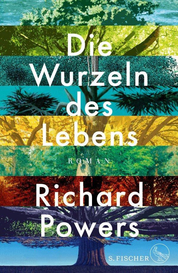 Buchrezension Richard Powers: Die Wurzeln des Lebens (S. Fischer Verlag, 2019) – 5 Buchtipps zum Book Lovers Day auf Hey Pretty