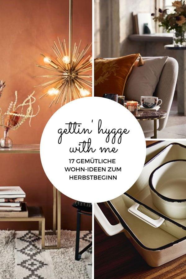 Gettin' Hygge with Me: 17 gemütliche Wohn-Ideen zum Herbstbeginn auf Hey Pretty