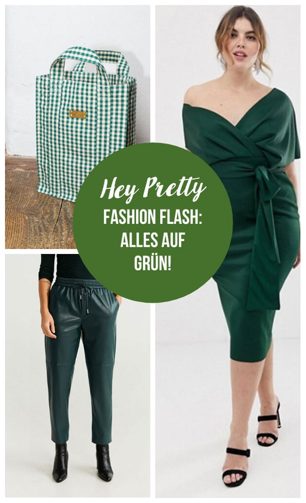 Hey Pretty Fashion Flash Januar 2020: Alles auf grün!
