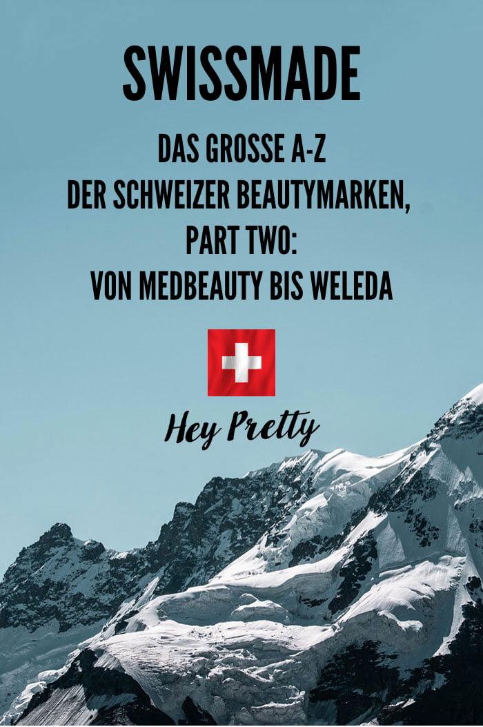 SWISSMADE – das grosse A bis Z der Schweizer Beautymarken, Teil 2: Von Medbeauty bis Weleda (Hey Pretty Beauty Blog Kosmetikhersteller aus der Schweiz – die umfassende Liste), Image Credit: Alain Rieder via Unsplash