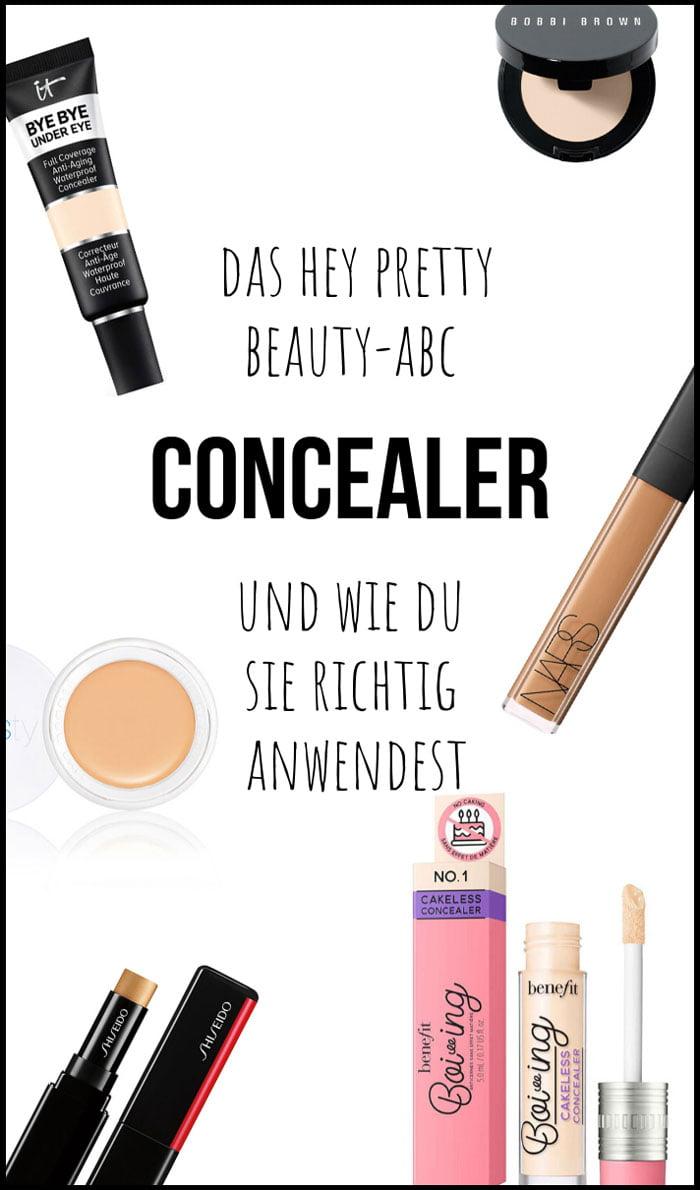 Hey Pretty Beauty-ABC: CONCEALER und wie du sie richtig anwendest, mit Produkte-Tipps und Tricks