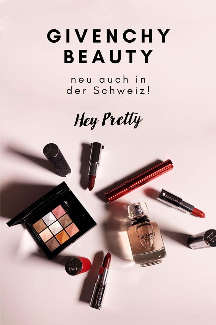 Launch von Givenchy Make-Up in der Schweiz (Februar 2020) – Die Hey Pretty Preview an der Sephora Launch-Party