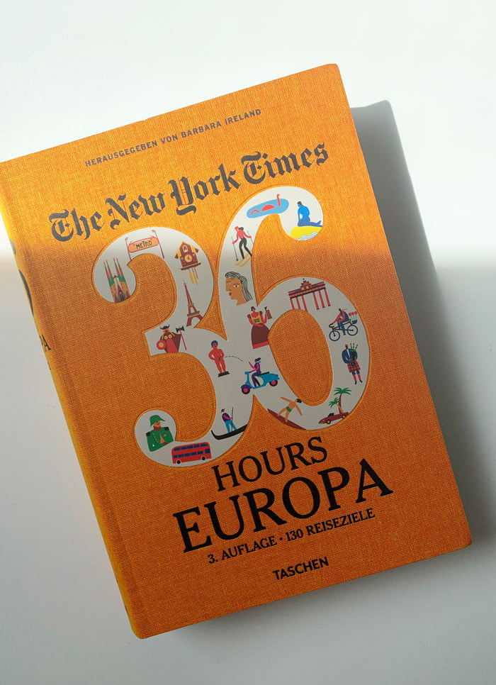 Buchcover «NYT 36 Hours Europa, 3. Auflage« von Barbara Ireland (Image Credit: Taschen Verlag), Buchreview auf Hey Pretty