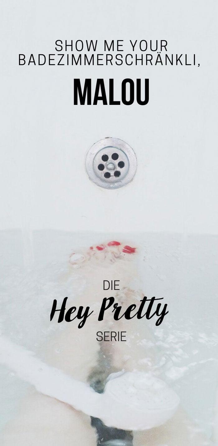 Show Me Your Badezimmerschränkli: Hautpflege-Routine von Hey Pretty-Leserin Malou